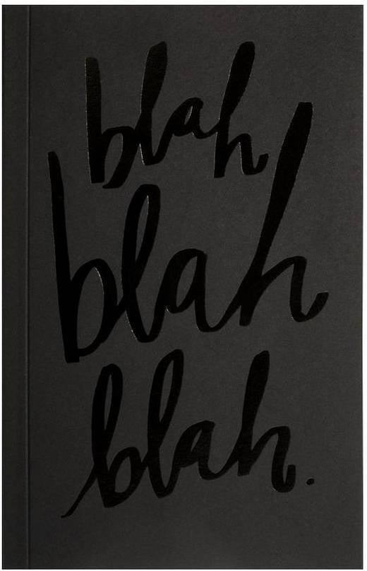 Blah Blah Blah Journal ($15.99)
