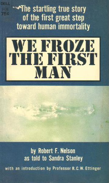We Froze the First Man