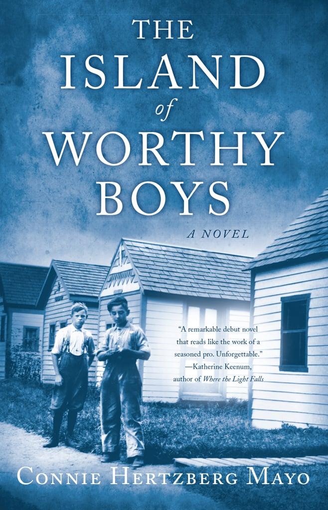 The Island of Worthy Boys by Connie Hertzberg Mayo