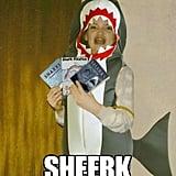 SHEERK WERRRK!!