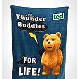 "Ted ""Thunder Buddies"" Fleece Blanket ($18)"