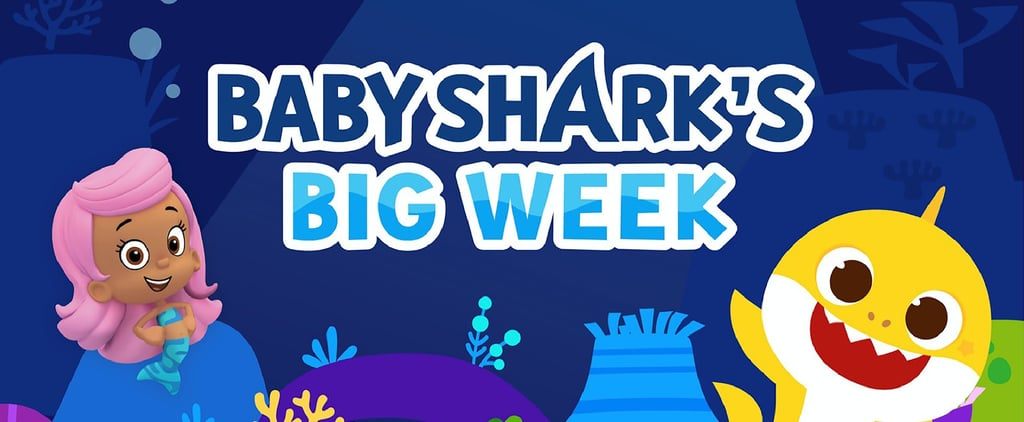 "Nick Jr. Is Airing ""Baby Shark's Big Week"" For Kids"