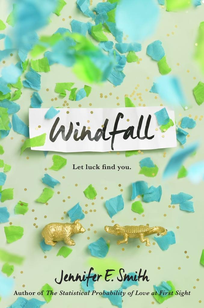 Windfall by Jennifer E. Smith — Available May 2