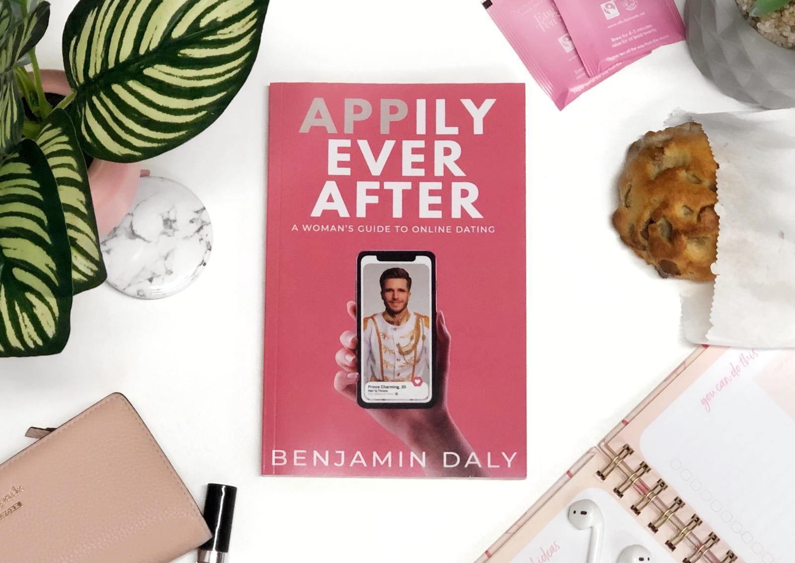 I Tried This Dating Hack From the Appily Ever After Book, and It Worked Immediately