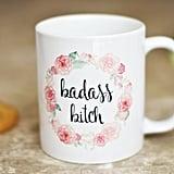 Badass Floral Mug