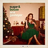 Sugar & Booze by Ana Gasteyer