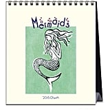 Mermaids Desk Calendar ($10, originally $13)
