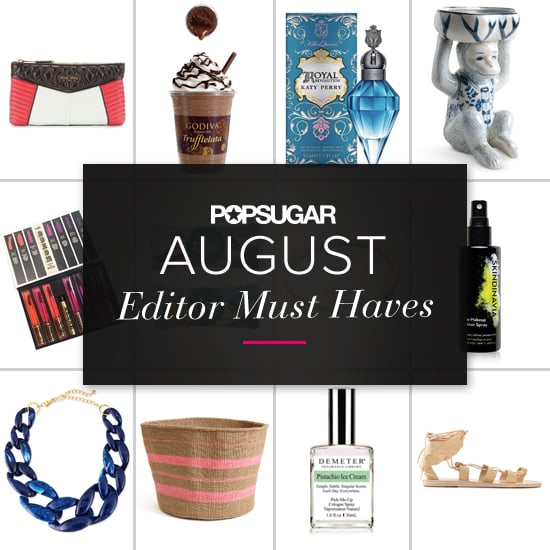 POPSUGAR Shout Out: August Must Haves!