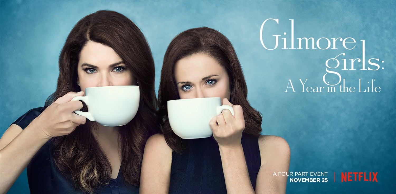 Gilmore Girls Netflix Series Posters Popsugar Entertainment
