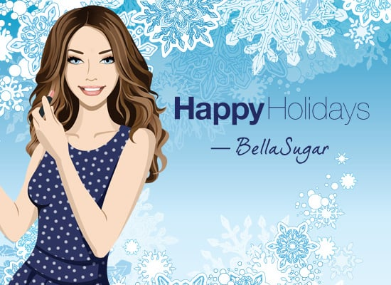 Merry Christmas From BellaSugar!