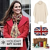 Using the Duchess of Cambridge as inspiration, POPSUGAR Celebrity has pulled together the perfect presents for any royal-lover, inspired by Kate's favorite brands, recipes, and her relationship with Prince William.