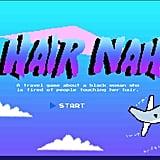 What Is Hair Nah? Video Game of Touching Black Hair