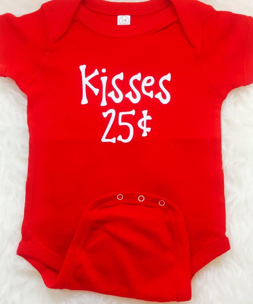 Kisses, 25 Cents