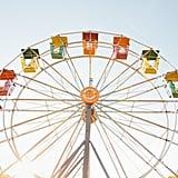 Ride a Ferris wheel.