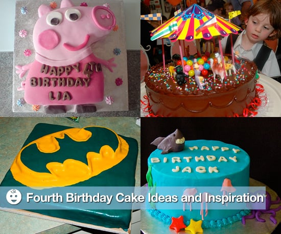 Fourth Birthday Party Cakes Ideas and Inspiration  POPSUGAR Moms