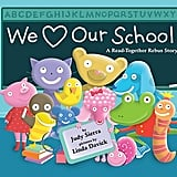 We Love Our School! A Read-Together Rebus Story