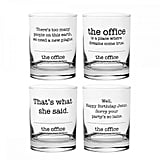 The Office Shot Glasses ($40)