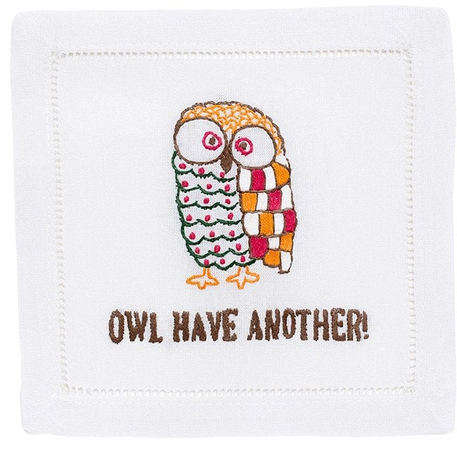 "The home decor lover in your circle will delight in displaying this cute ""Owl Have Another"" cocktail napkins on her coffee table ($38)."