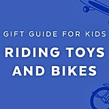 Best Riding Toys and Bikes for 8-Year Olds
