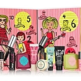 Benefit Cosmetics (£35)  The Benefit calendar is always a favourite with the most popular products worth £62. Be sure to grab this one quick as it often sells out fast!