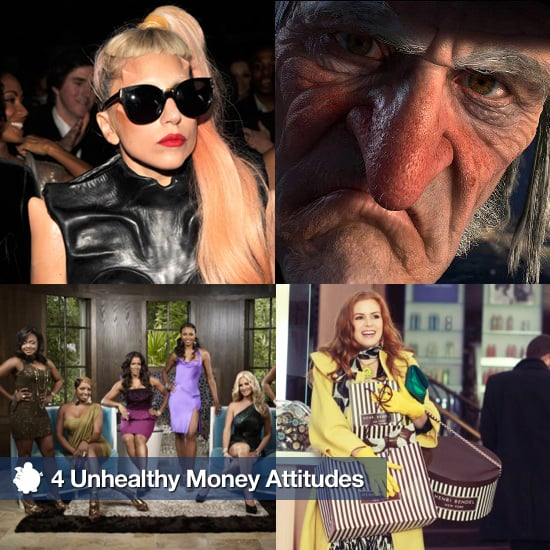 Be Wary of These  4 Unhealthy Money Attitudes