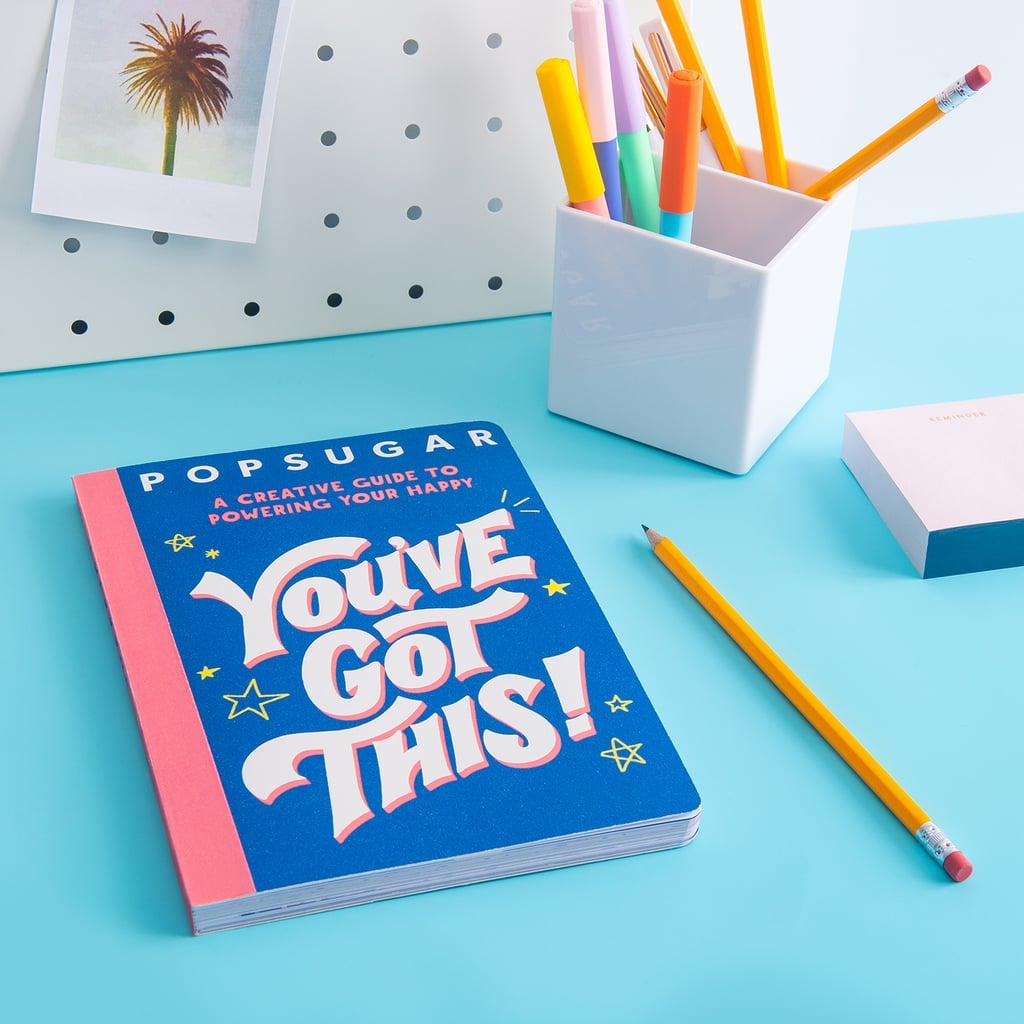 POPSUGAR's New Book You've Got This! Is Out Now