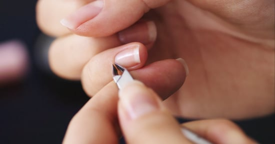 Experts Explain Why You Should Never Cut Your Cuticles