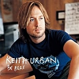 """Making Memories of Us"" by Keith Urban"