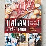 Italian Street Food Cookbook ($35)