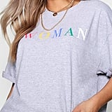 The Boohoo Plus Woman Rainbow Slogan T-Shirt (£10) gets straight to the point and is essential for the closet of any independent woman!