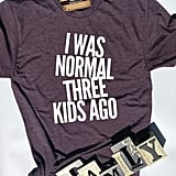 I Was Normal