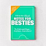 Fill in the Love Notes For Besties (You Fill in the Love)