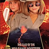 The Adventures of Mary-Kate and Ashley: The Case of the Volcano Mystery