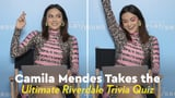 Camila Mendes Takes POPSUGAR's Riverdale Trivia Quiz Video