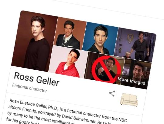 Ross Geller Friends Google Easter Egg