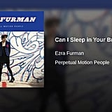 """Can I Sleep in Your Brain"" by Ezra Furman"