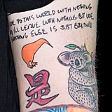 "The kiwi bird on his left arm is from when he toured in New Zealand and the koala bear is from his stop in Australia. He also has a quote that reads, ""I came to this world with nothing and I'll leave with nothing but love. Everything else is just borrowed."""