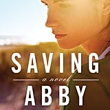 Saving Abby by Steena Holmes