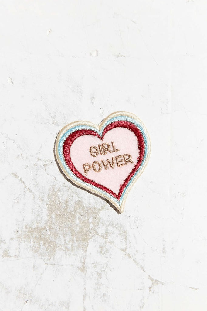 Urban Outfitters's Patch Ya Later Girl Power Patch ($14) can be ironed on to any pair of jeans, a favorite denim jacket, or your backpack.