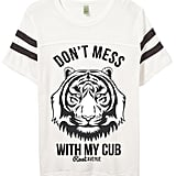 Don't Mess With My Cub