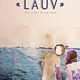 """The Story Never Ends"" by Lauv"