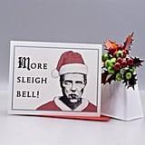 """More Sleigh Bell"" Card"