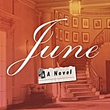 For Your Grandmother: June by Miranda Beverly-Whittemore