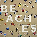 Beaches: Gray Malin Book