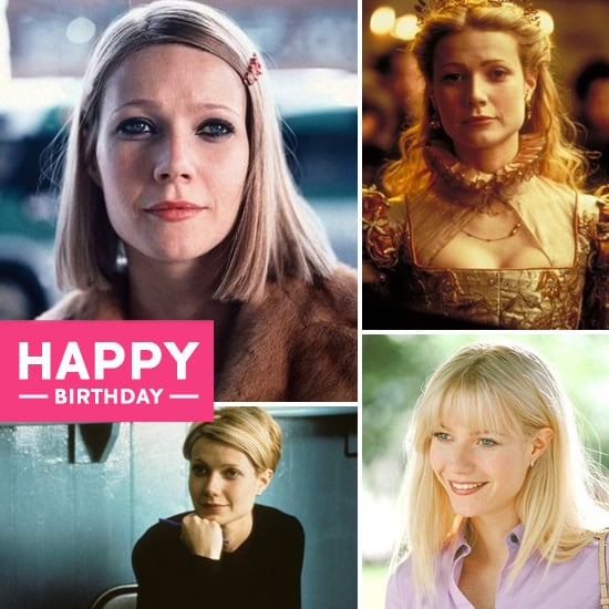 Happy Birthday, Gwyneth Paltrow: The 10 Roles That Made Us Love Her