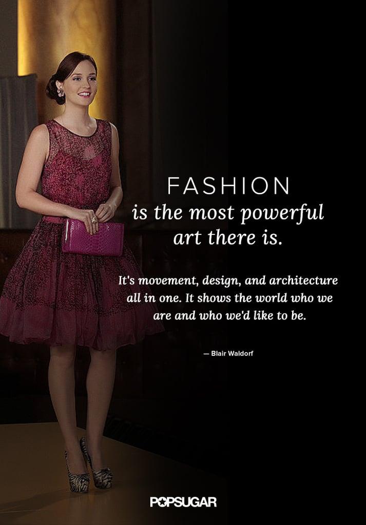 Blair Waldorf Gossip Girl Fashion Quotes Popsugar Fashion Photo 1
