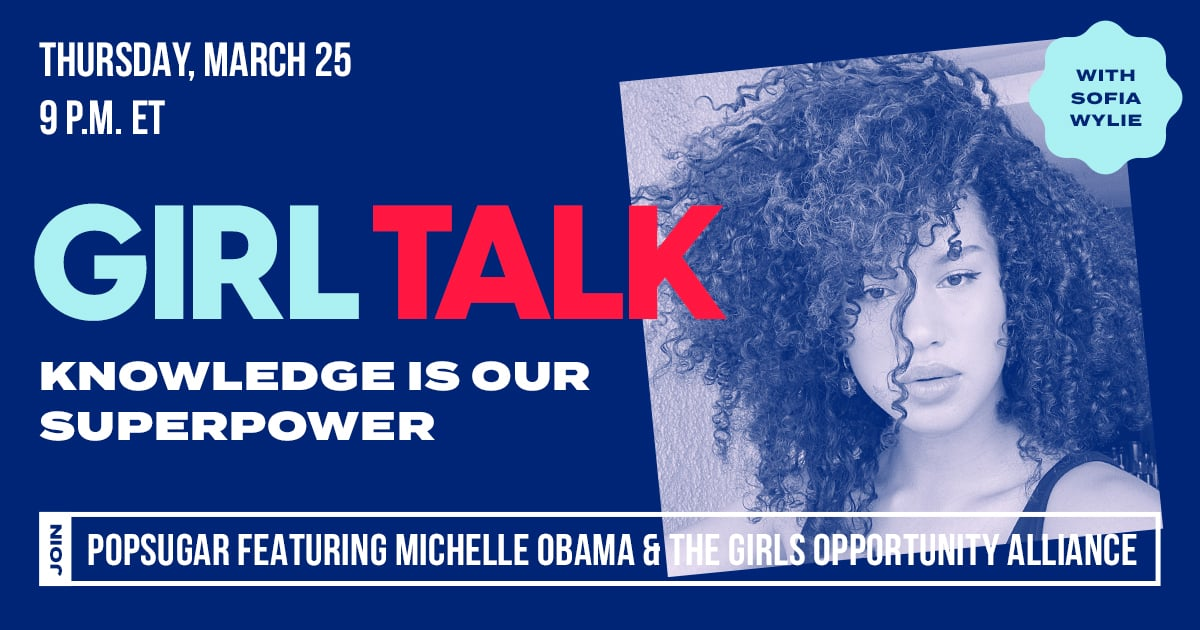Join HSMTMTS Star Sofia Wylie as She Hosts POPSUGAR and Michelle Obama's Girl Talk Event
