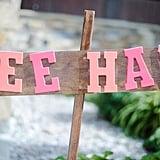 Yee Haw Sign