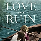 Love and Ruin by Paula McLain, Out May 1