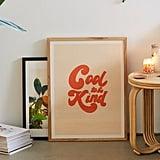 Rhianna Marie Chan Cool to Be Kind Art Print